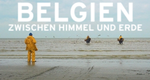 Belgien zwischen Himmel und Erde – Bild: arte
