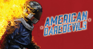 American Daredevils – Hart am Limit – Bild: A&E Networks, LLC.