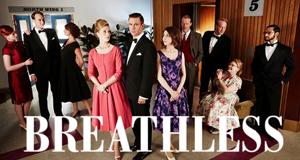 Breathless – Bild: ITV
