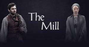 The Mill – Bild: Channel 4