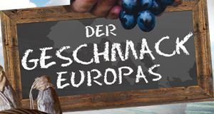 Der Geschmack Europas – Bild: ZDF und ORF / Florian Gebauer