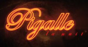 Pigalle, la nuit – Bild: Canal+