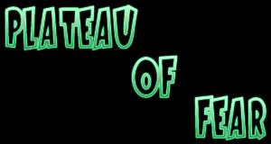 Plateau of Fear