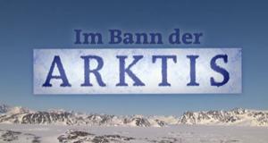 Im Bann der Arktis – Bild: ARD