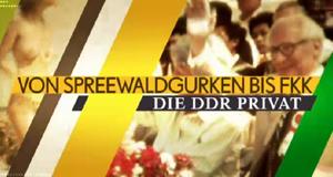 Von Spreewaldgurken bis FKK – Die DDR privat – Bild: n-tv/Screenshot