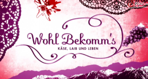Wohl Bekomm's – Käse, Laib und Leben – Bild: Servus TV