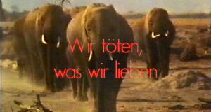 Wir töten, was wir lieben – Bild: WDR (Screenshot)
