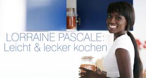 Lorraine Pascale: Leicht & lecker kochen – Bild: RTL Living/BBC