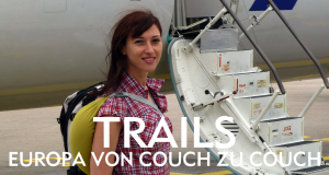 Trails - Europa von Couch zu Couch – Bild: ZDF/© Spiegel TV/Anja Kindler