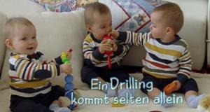 Ein Drilling kommt selten allein – Bild: ARD