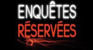 Enquêtes réservées – Bild: France 3