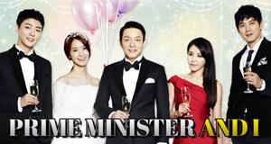 Prime Minister and I – Bild: KBS