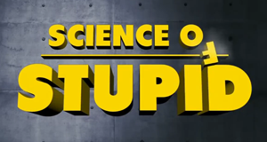 Science of Stupid – Bild: National Geographic Channel