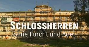 Schlossherren ohne Furcht und Adel – Bild: NDR