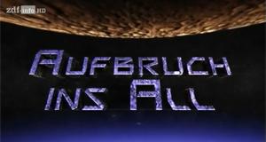 Aufbruch ins All – Bild: ZDFinfo