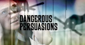 Dangerous Persuasions - Manipulation des Verstandes – Bild: RTL Crime