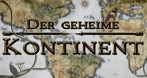 Der geheime Kontinent – Bild: ZDF