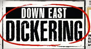 Down East Dickering - Die Anzeigenjäger – Bild: History Channel/Pilgrim Studios