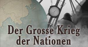 Der Große Krieg der Nationen – Bild: Spiegel Geschichte