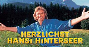Herzlichst Hansi Hinterseer – Bild: Sony BMG Music Entertainment
