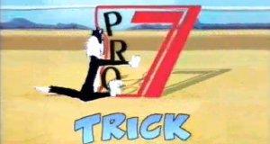 Trick 7 – Bild: ProSieben