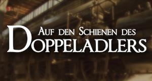 Auf den Schienen des Doppeladlers – Bild: GST Film