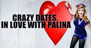 Crazy Dates. In Love mit Palina – Bild: ProSieben