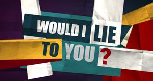 Would I Lie to You? – Bild: BBC