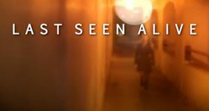 Last Seen Alive – Bild: Discovery Communications, LLC./Screenshot