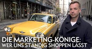 Die Marketing-Könige: Wer uns ständig shoppen lässt – Bild: BBC