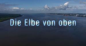 Die Elbe von oben – Bild: NDR/DocStation