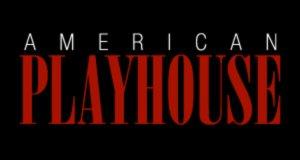 American Playhouse – Bild: PBS