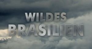 Wildes Brasilien – Bild: WDR/Screenshot