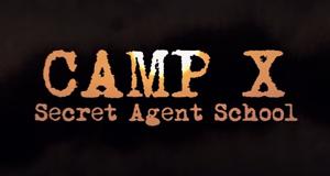 Camp X – Die Schule der Spione – Bild: Yap Films