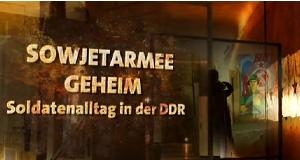 Sowjetarmee geheim – Bild: mdr