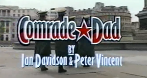 Comrade Dad – Bild: BBC/Screenshot