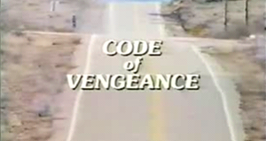 Code of Vengeance – Bild: NBC