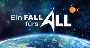 Ein Fall fürs All – Bild: ZDF