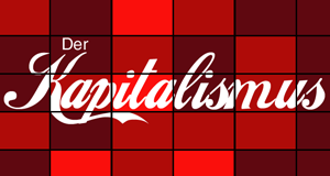 Der Kapitalismus