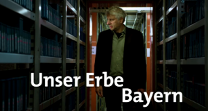 Unser Erbe Bayern – Bild: BR