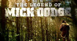 The Legend of Mick Dodge – Bild: National Geographic Channel
