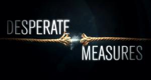 Desperate Measures – Bild: Discovery Communications, LLC./Screenshot