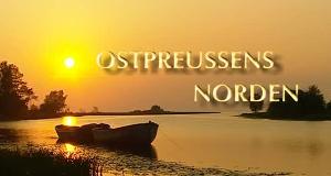 Ostpreußens Norden – Bild: NDR