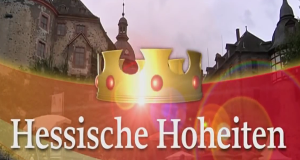 Hessische Hoheiten – Bild: hr