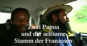 Zwei Papua und der seltsame Stamm der Franzosen – Bild: Lagardere Entertainment