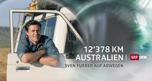 12'378 km Australien – Sven Furrer auf Abwegen – Bild: SRF