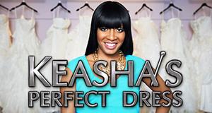 Keasha's Perfect Dress – Kleider machen Bräute – Bild: KPD Productions Inc.