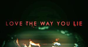 Love The Way You Lie – Bild: Discovery Communications, LLC./Screenshot
