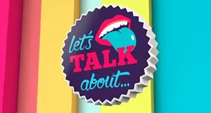 Let's Talk About… – Bild: RTL II