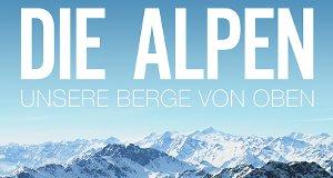 die alpen unsere berge von oben